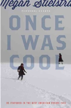 Once I Was Cool: Personal Essays (Paperback)