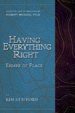 Having Everything Right: Essays of Place (Paperback)