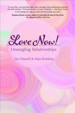 Love Now!: Untangling Relationships (Paperback)