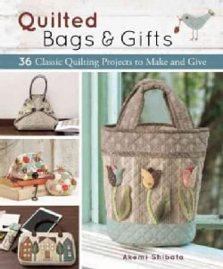 Quilted Bags & Gifts: 36 Classic Quilting Projects to Make and Give (Paperback)