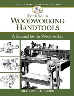 Traditional Woodworking Handtools: A Manual for the Woodworker (Paperback)