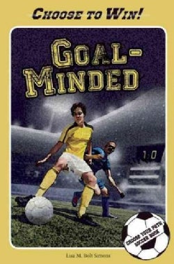 Goal-Minded: A Choose Your Path Soccer Book (Paperback)