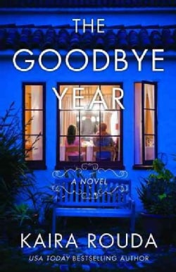 The Goodbye Year (Paperback)