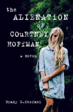 The Alienation of Courtney Hoffman (Paperback)