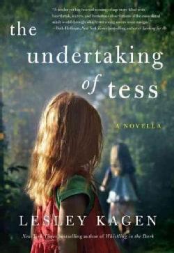 The Undertaking of Tess (Paperback)