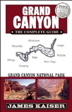 Grand Canyon: The Complete Guide (Paperback)