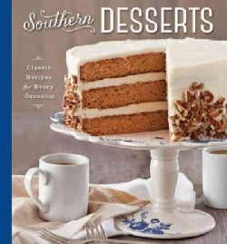 Southern Desserts: Classic Recipes for Every Occasion (Hardcover)