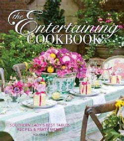 The Entertaining Cookbook: Southern Lady's Best Tables, Recipes & Party Menus (Hardcover)