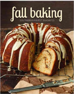 Fall Baking: Southern Harvest Favorites (Hardcover)