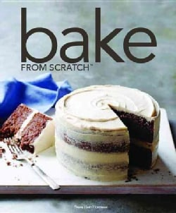 Bake from Scratch: Artisan Recipes for the Home Baker (Hardcover)