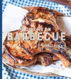 Southern Barbecue & Grilling (Hardcover)