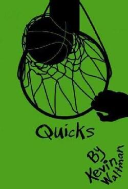 Quicks (Paperback)