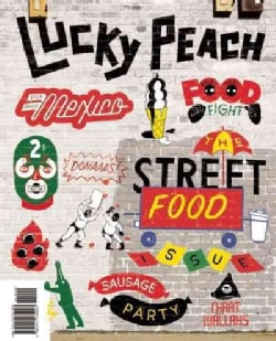 Lucky Peach, Issue 10 Winter 2014: The Street Food Issue (Paperback)