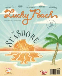 Lucky Peach, Issue 12 Summer 2014: The Seashore (Paperback)