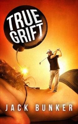 True Grift (Paperback)