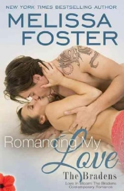 Romancing My Love: The Bradens (Paperback)