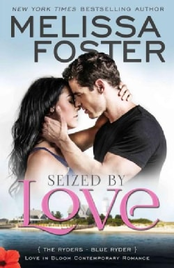 Seized by Love: Blue Ryder (Paperback)