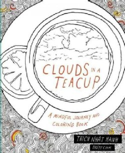 Clouds in a Teacup: A Mindful Journey and Coloring Book (Paperback)