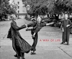 A Way of Life: Zen Monastics at Work and at Play (Hardcover)