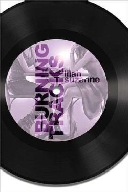 Burning Tracks (Paperback)