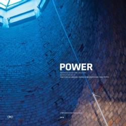 Power: Reviving a Historic Building The Todd Bolender Center for Dance & Creativity (Paperback)