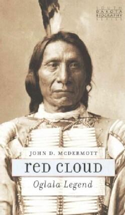 Red Cloud: Oglala Legend (Paperback)