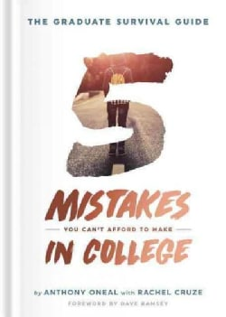 The Graduate Survival Guide: 5 Mistakes You Can't Afford to Make in College