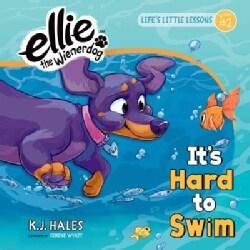 It's Hard to Swim (Hardcover)