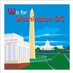 W Is for Washington Dc (Hardcover)