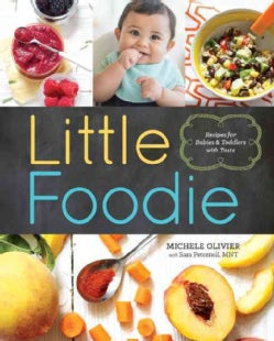 Little Foodie: Recipes for Babies & Toddlers with Taste (Paperback)