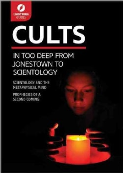 Cults: In Too Deep from Jonestown to Scientology (Paperback)