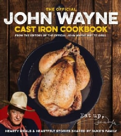 John Wayne Cast Iron Official Cookbook (Paperback)