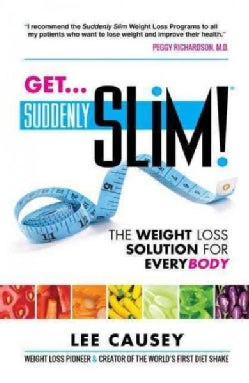 Get Suddenly Slim!: The Weight Loss Solution for Everybody (Paperback)