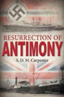 Resurrection of Antimony (Paperback)