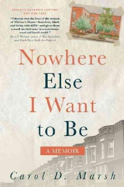 Nowhere Else I Want to Be: A Memoir (Paperback)