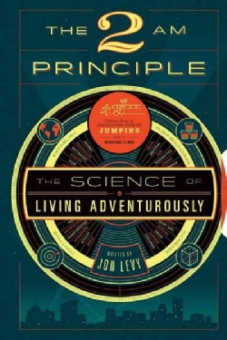 The 2 Am Principle: Discover the Science of Adventure (Paperback)