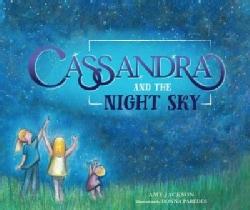 Cassandra and the Night Sky (Hardcover)