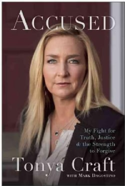Accused: My Fight for Truth, Justice, and the Strength to Forgive (Paperback)