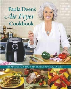 Paula Deen's Air Fryer Cookbook (Hardcover)