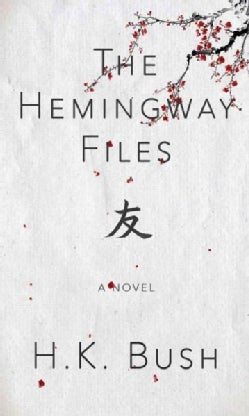 The Hemingway Files (Paperback)