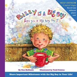 Billy Is a Big Boy: Are You a Big Boy Too? (Paperback)