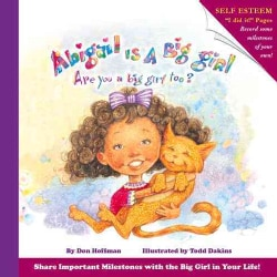 Abigail Is a Big Girl: Are You a Big Girl Too? (Hardcover)