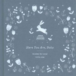 Here You Are, Baby: Wishes for Your Little One (Hardcover)