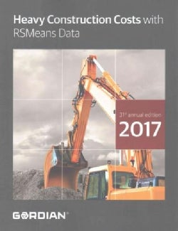 Heavy Construction Costs With RSMeans Data 2017 (Paperback)