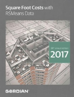 Square Foot Costs With RSMeans Data 2017 (Paperback)