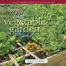 The Downsized Veggie Garden: How to Garden Small: Wherever You Live, Whatever Your Space (Hardcover)