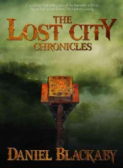 The Lost City Chronicles: The Complete Trilogy (Paperback)