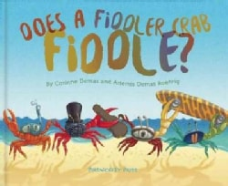 Does a Fiddler Crab Fiddle? (Hardcover)