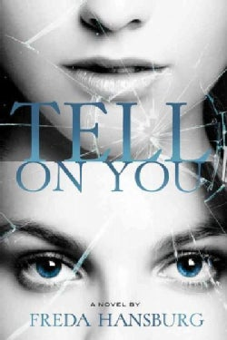Tell on You (Paperback)