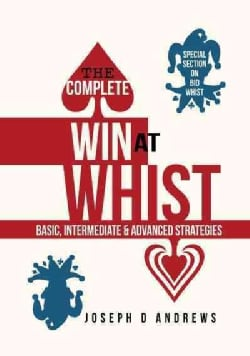 The Complete Win at Whist (Paperback)